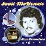 Scott Mc Kenzie: San Francisco